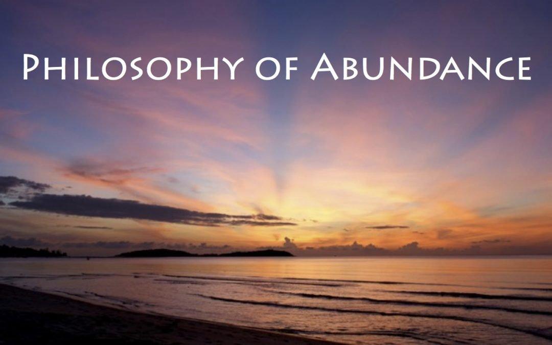 Sunrise with phrase: Philosophy of Abundance