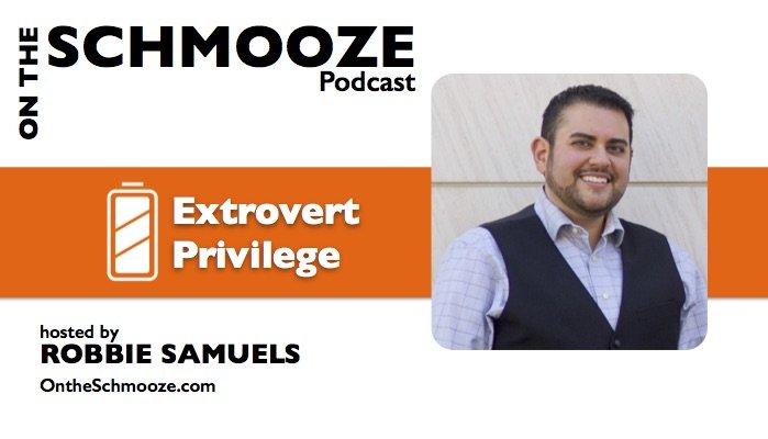 OTS 032: Extrovert Privilege – Robbie Samuels