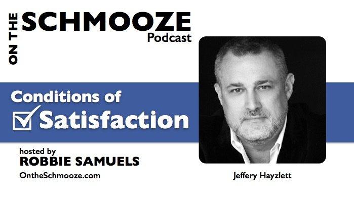 OTS 037: Conditions of Satisfaction – Jeffrey Hayzlett