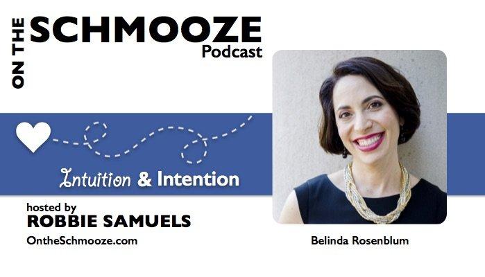 OTS 047: Intuition and Intention – Belinda Rosenblum