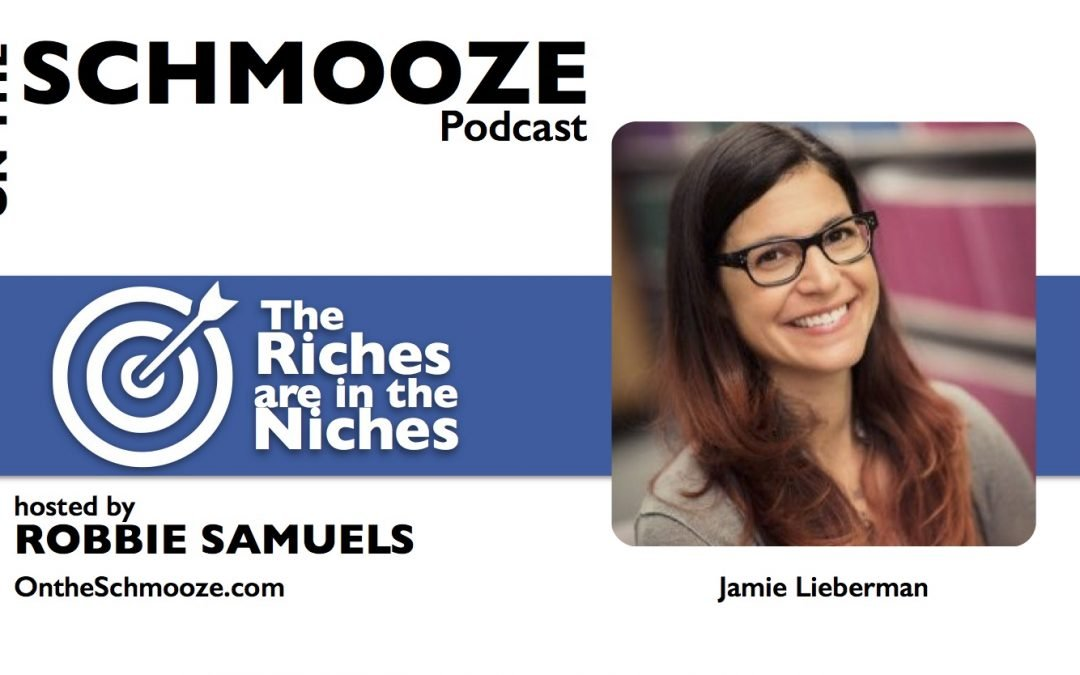 OTS Encore 051: The Riches are in the Niches – Jamie Lieberman