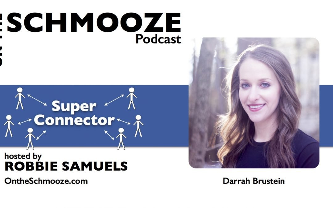 OTS 074: Super Connector – Darrah Brustein