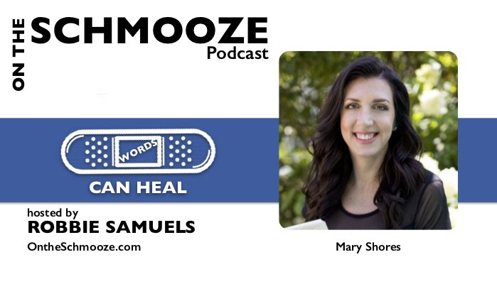 OTS 095: Words Can Heal – Mary Shores