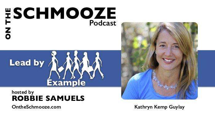 OTS 098: Lead by Example – Kathryn Kemp Guylay