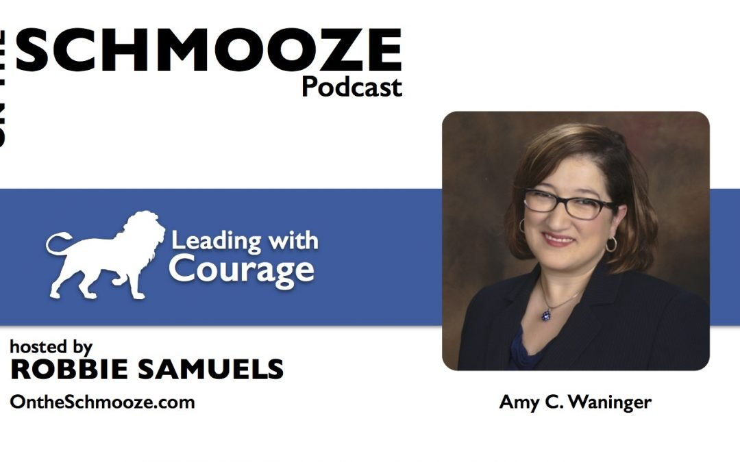 OTS 112: Leading with Courage – Amy C. Waninger