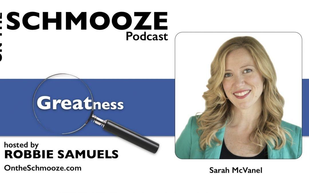OTS 119: Recognizing Greatness – Sarah McVanel