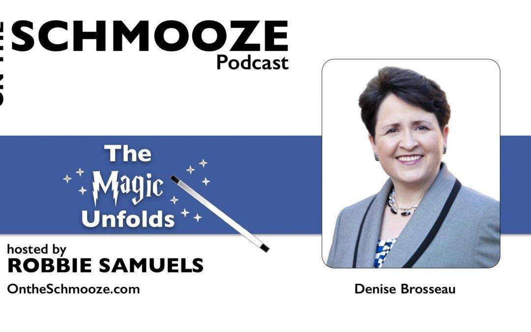 OTS 124: The Magic Unfolds – Denise Brosseau