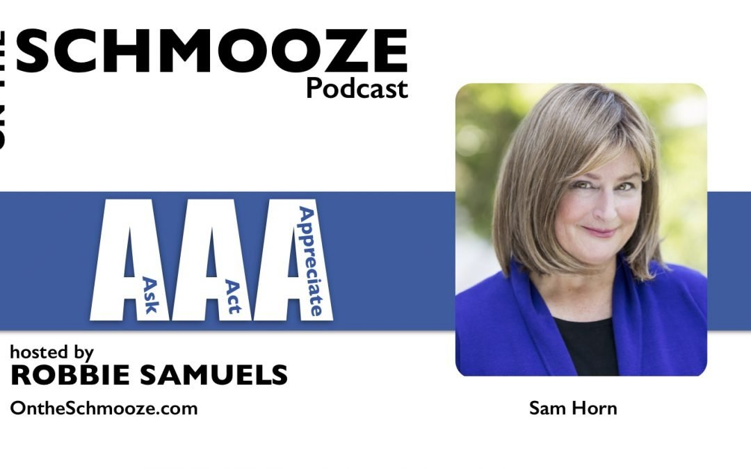 OTS 125: Ask, Act, and Appreciate – Sam Horn