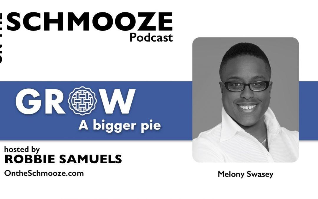 OTS Encore 165: Grow a Bigger Pie – Melony Swasey