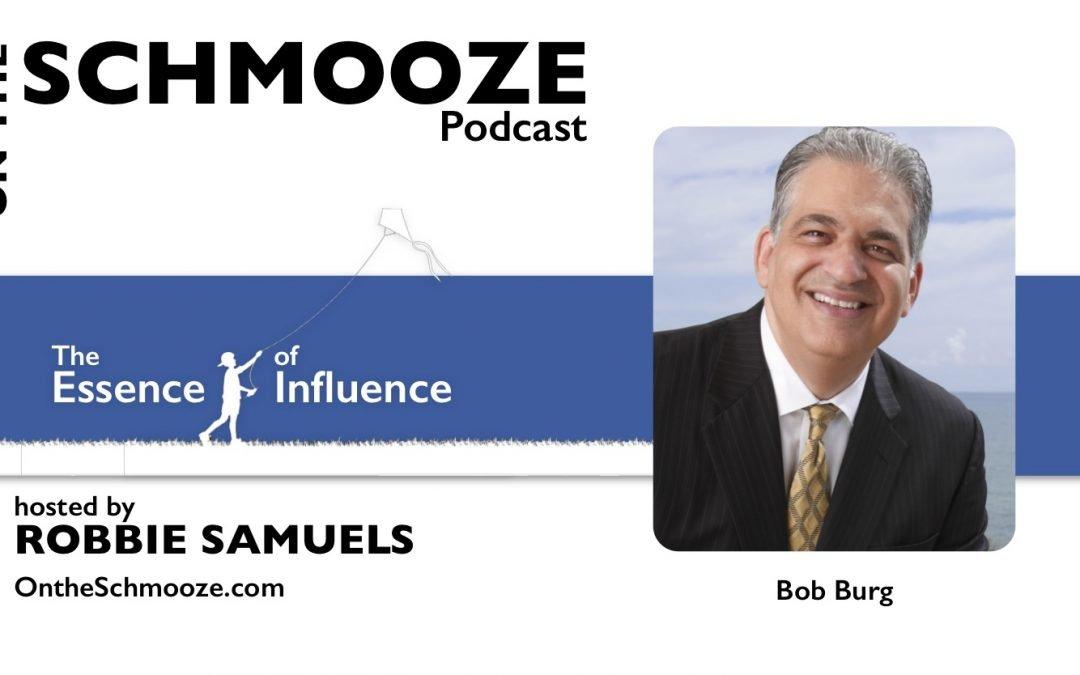OTS Encore 158: The Essence of Influence – Bob Burg