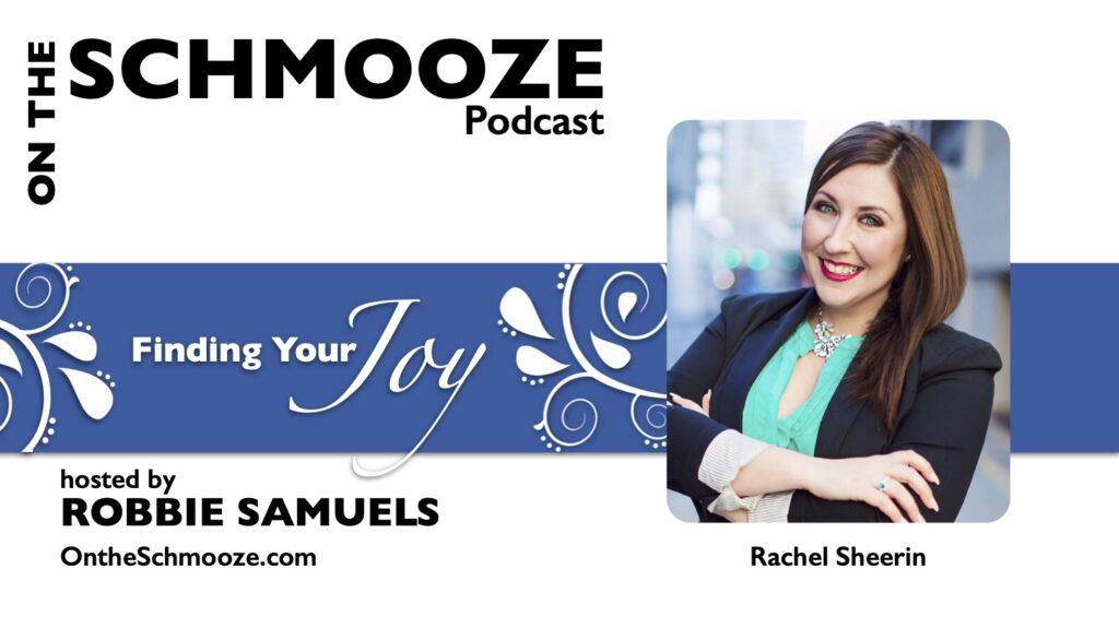 OTS 235: Finding Your Joy – Rachel Sheerin