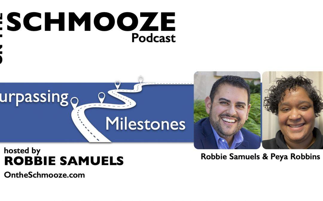 OTS 250: Surpassing Milestones – Robbie Samuels & Peya Robbins