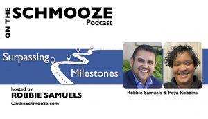 OTS 250- Surpassing Milestones - Robbie Samuels and Peya Robbins