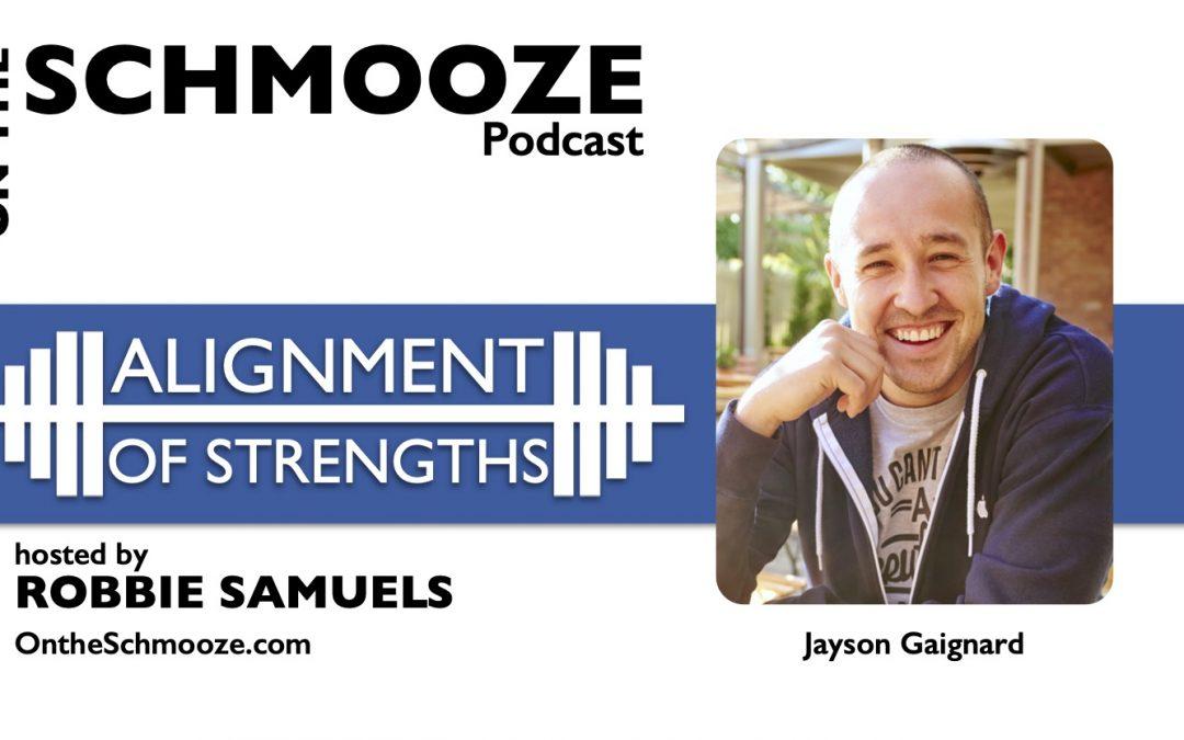 OTS 251: Alignment of Strengths – Jayson Gaignard