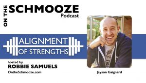 OTS 251 - Alignment of Strengths - Jayson Gaignard
