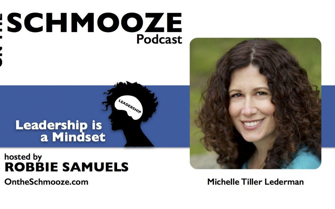 OTS Encore 107: Leadership is a Mindset – Michelle Tillis Lederman